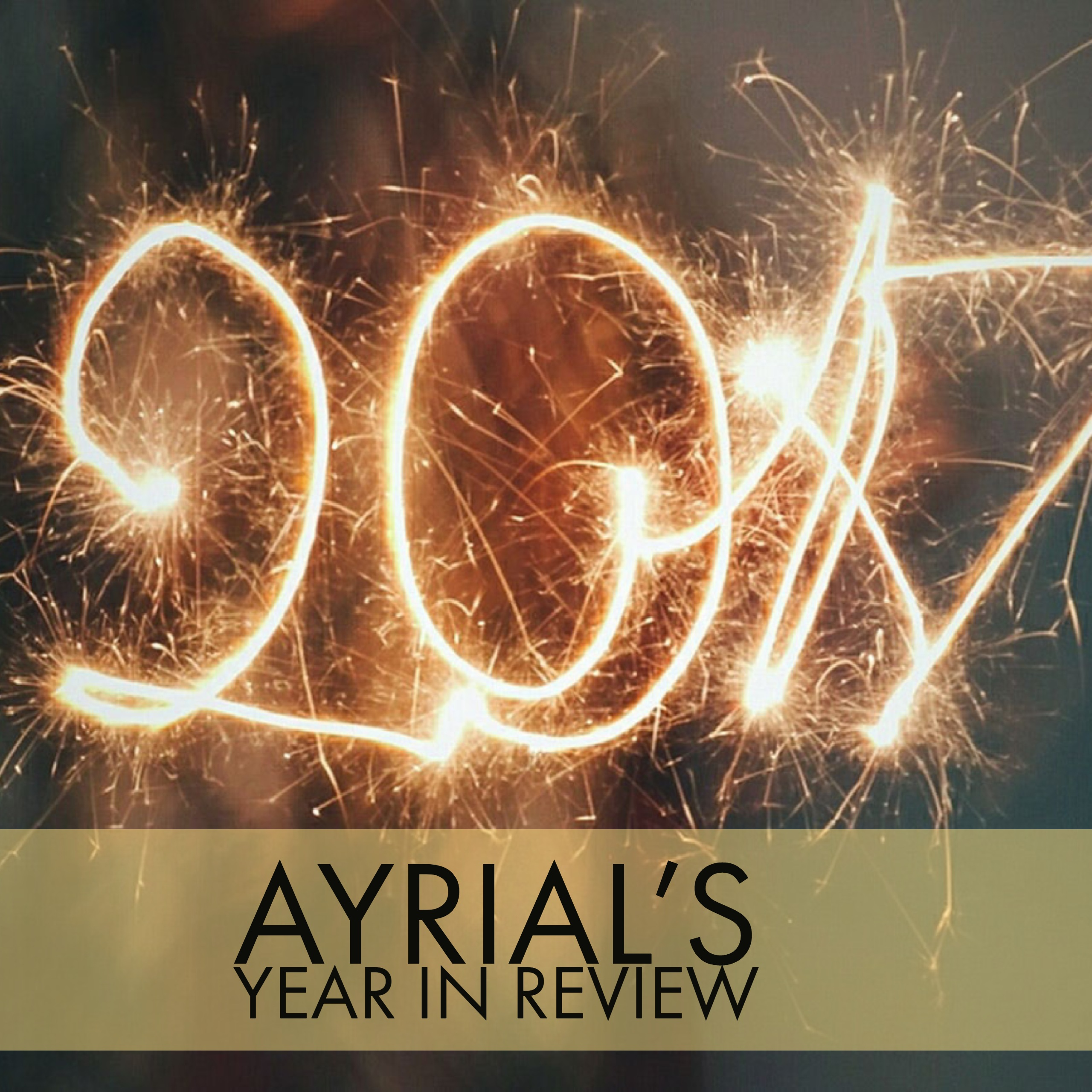 AYRIAL YEAR IN REVIEW 2017