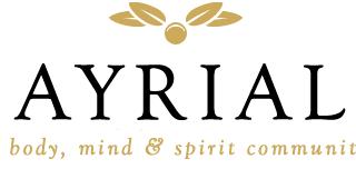 AYRIAL, a new body, mind & spirit community.